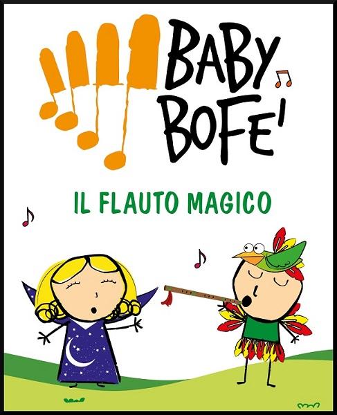 Baby BoFe' - Il flauto magico