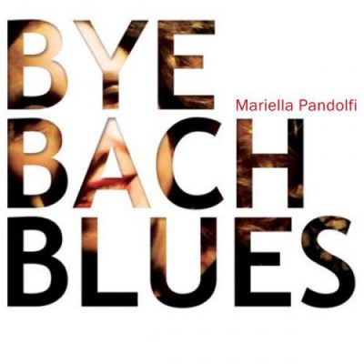 Copertina Bye Bach Blues